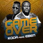 KODA – Game Over Ft. Eben