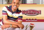 Khuzani - Ijele Ft. Luve Dubazane