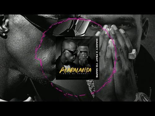 Macky2 Ft. Yo Maps - Alabalansa Mp3 Download   NaijaRemix
