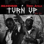 Maxicris – Turn Up Ft. Terry Apala