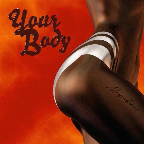 Mayorkun - Your Body