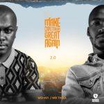 Mr Thela & Mshayi – Make Cape Town Great Again 2.0 (Album)
