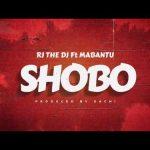 Rj The Dj Ft. Mabantu – Shobo