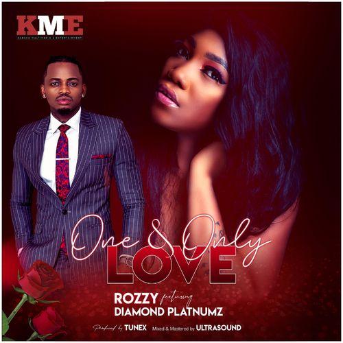 Rozzy - One & Only Love Ft. Diamond Platnumz