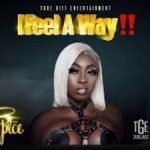 Spice – I Feel A Way (Prod. by Demarco)