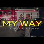 Stanzo x Da L.E.S – My Way Ft. Flvme, Nadia Nakai (Audio/Video)
