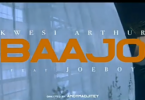 VIDEO: Kwesi Arthur Ft. Joeboy - Baajo