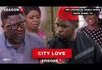 City Love   Family Show – Episode 1 (Season 3)
