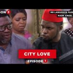 City Love – Family Show – EP 1 (Season 3) (Comedy Video)