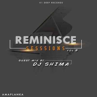 DJ Shima – Reminisce Sessions (Guest Mix)