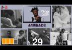 Amerado - Yeete Nsem Ft. Patapaa, Fameye, Ogidi Brown, Sarkodie, Kwaw Kese (Episode 29)