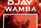 D Jay - Wamba