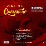 Dablixx Osha – Smoke Time [Mp3 Download]