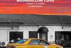 Fresh L X Studio Magic - Bourdillon Love Ft. Three