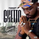 JahKnows – Ghetto Love Ft. Mr Drew (Audio / Video)