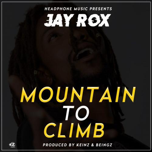 Jay Rox - Mountain To Climb