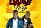 Kawoula Ft. Patapaa - Daavi Ne ba Mp3 Audio