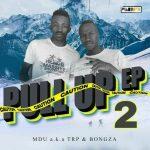 MDU aka TRP & Bongza – Real Man Ft. Kabza De Small, DJ Maphorisa, Loxion Deep
