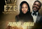 Mercy Chinwo - Eze Ft. Preye Odede [Audio / Video]