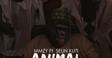 Mmzy - Animal Ft. Seun Kuti