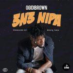 Ogidi Brown – 3n3 Nipa