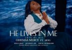 Ohemaa Mercy - Ote Me Mu (He Lives In Me) Ft. MOG Mp3 Mp4 Download