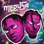 Oluwadamilola – Medusa Ft. Asake
