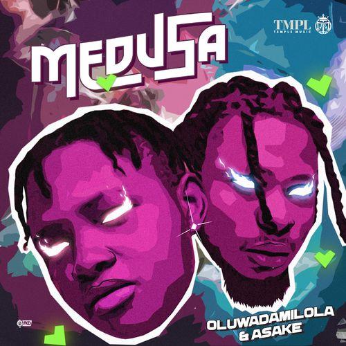 Oluwadamilola - Medusa Ft. Asake
