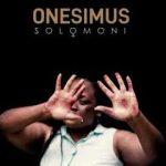 Onesimus – Solomoni