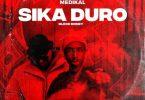 Oseikrom Sikani - Sika Duro (Remix) Ft. Medikal