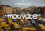 Saka Private Ft. Reminisce - Motivate