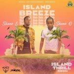 Shane E – Island Breeze Ft. Shane O
