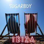 Sugarboy – Ibiza