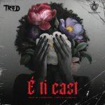 TROD – E Ti Cast [Mp3 Download]