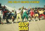VIDEO: Lava Lava Ft. Diamond Platnumz - Bado Sana Mp4 Download