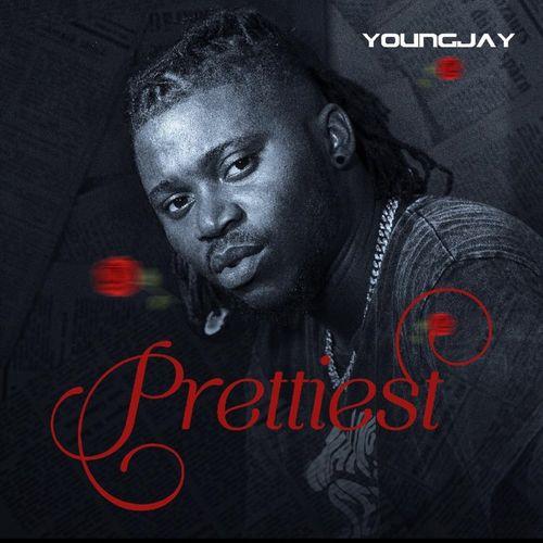 YoungJay - Prettiest (Prod. by Wondamagik)
