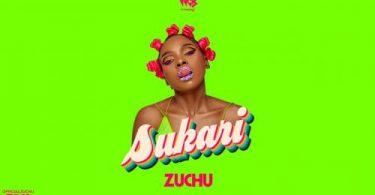Zuchu - Sukari Audio Mp3