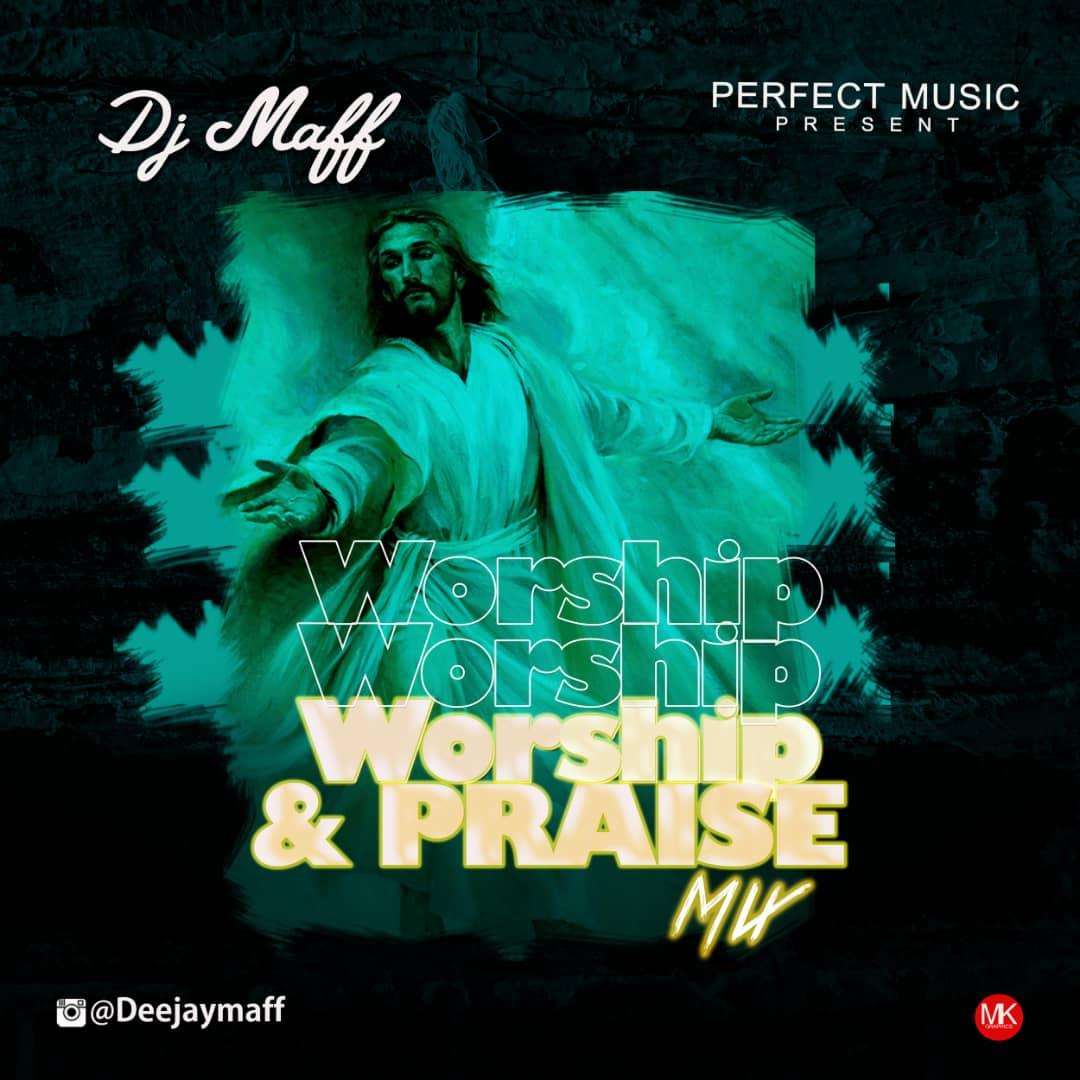 Dj Maff Worship & Praise Mix mp3 download