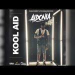 Aidonia – Kool Aid