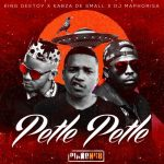 King Deetoy, Kabza De Small, DJ Maphorisa – Godzilla