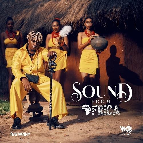 [Album] Rayvanny - Sound From Africa