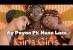 Ay Poyoo Ft. Nanalace - Girls Girls