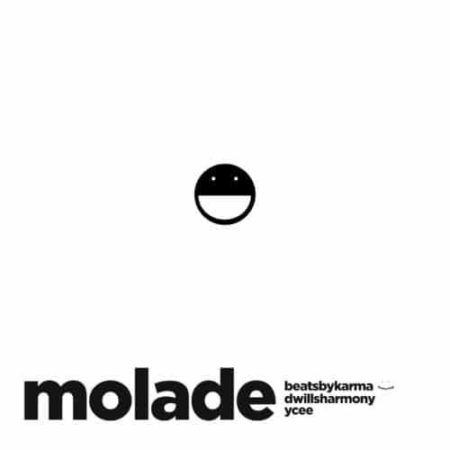 Beatsbykarma - Molade Ft. Dwillsharmony, YCee