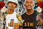 Bee Deejay - Ndincede Ft. Rhass, Mshayi, Mr Thela