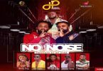Dead Peepol - No Noise Ft. Big C, Bosom P-Yung, Kweku Flick, Kofi Pages, Wendy Shay, Malcolm Nuna