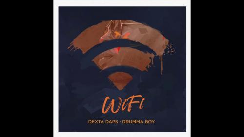 Dexta Daps x Drumma Boy - WiFi