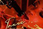 Dovey Magnum - Taxic (Prod. by Jr Recordz)
