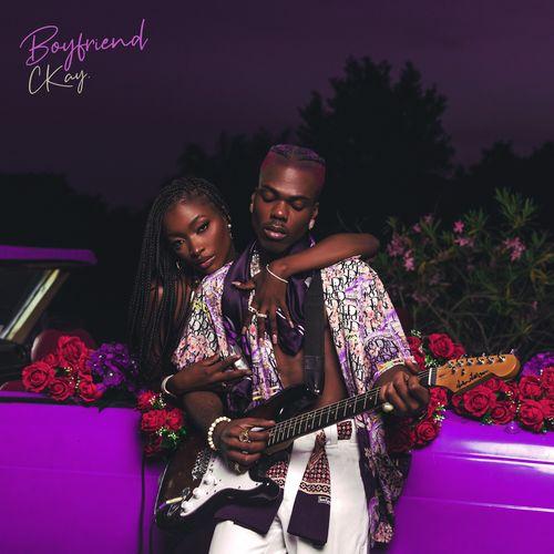 [EP] Ckay - Boyfriend