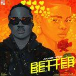 Jamopyper – Better Better (Prod. P Priime)