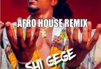 Jhybo - Shi Gege (Afro-house Remix)